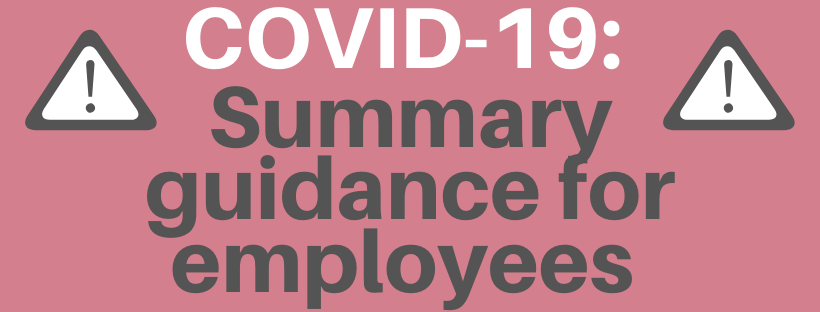 Covid-19: Summary guidance for employees