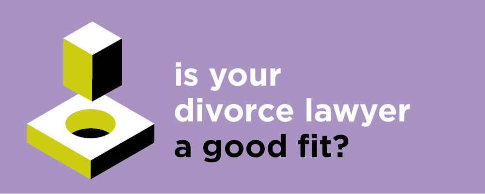 How to get the most from your family and divorce lawyer