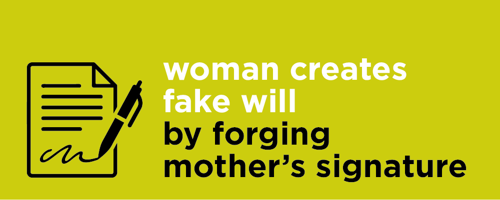Woman forged mothers will