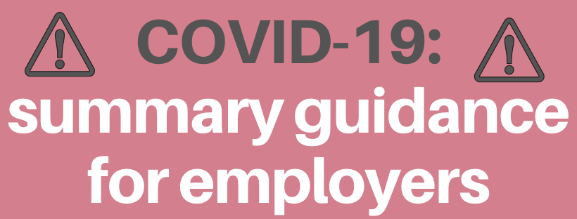 Covid-19: Summary guidance for employers