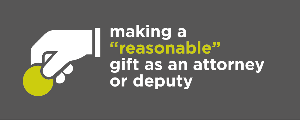 Making a gift as an attorney or deputy